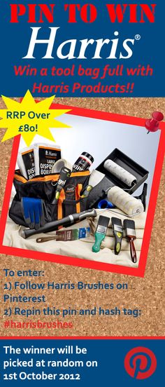 Harris's first Pinterst competition! Enter to win a Harris tool bag filled with Harris goodies worth over £80! To enter our contest follow Harris on Pinterest then repin this post and adding the hash tag #harrisbrushes in the description.  If you are a winner we will repin your pin onto our competition board! Pin it to win it! Visit our Facebook page for further competitions.  https://www.facebook.com/Harrisbrushes !!