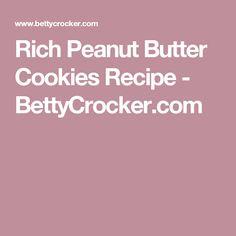 Rich Peanut Butter Cookies Recipe - BettyCrocker.com
