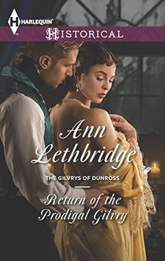 97 Best Historical Regency Romance Novels to Read of the Prodigal Gilvry (The Gilvrys of Dunross) Best Historical Romance Novels, Regency Romance Novels, Teen Romance Books, Romance Novel Covers, Paranormal Romance, Beau Film, Comedy Quotes, Novels To Read, Book Covers