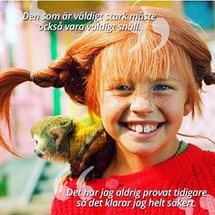 Love Pippi Longstocking - If you are very strong you have to be very nice  - I havent tried that before so I think for sure  I can do it  Just loved her as a child she was so free and she could do whatever she wanted. Something to go after cut free from the matrix. Be more  like Pippi ✌  #pippi #pippilångstrump #pippilongstocking #cutfree #bewhatyouaresupposetobe #betrue #bestrong #bekind #benice #beloving #love #namaste ###