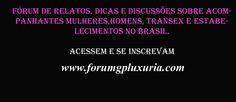 Fórum Gp Luxuria Acompanhantes Guia Completo de Acompanhantes e Estabelecimentos do Brasil
