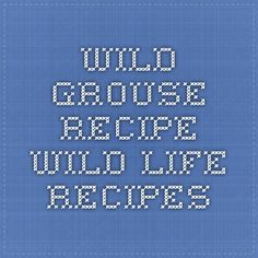 Grouse Recipes and wild game Cooking Grouse Recipes, Grilled Tandoori Chicken, Nigella Seeds, Pork Chops, Low Carb Recipes, Cabbage, Wild Life, Main Dishes, Indian