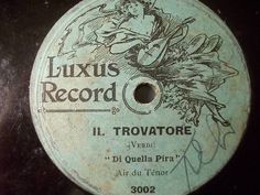 !!! NOW ONLINE !!! rarity Auction with big Discount ‪#‎78rpm‬ ‪#‎Schellackplatte‬ ENRICO CARUSO LUXUS 3002 PIRATE REC.  Il Travatore  10