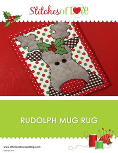 Looking for your next project? - You're going to love the Rudolph Mug Rug Quilting Pattern - by designer Brittany Love - via Christmas Mug Rugs, Christmas Sewing, Noel Christmas, Christmas Crafts, Christmas Quilting, Christmas Presents, Penny Rugs, Mug Rug Patterns, Quilt Patterns