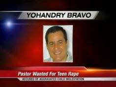 Local Pastor Wanted for Allegedly Raping Teen