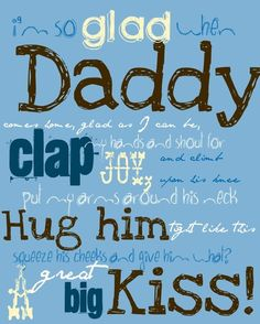 I'm so GLAD when DADDY comes home! FREE PRINTABLE (Blogger used on a Father's Day Mantle ... Also great to welcome hubby home after a business trip!!)