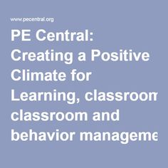 PE Central: Creating a Positive Climate for Learning, classroom and behavior management