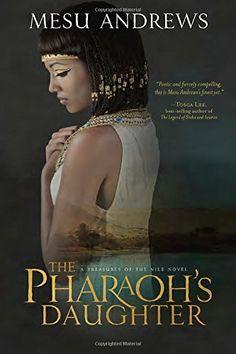 The Pharaoh's Daughter: A Treasures of the Nile Novel by Mesu Andrews http://www.amazon.com/dp/1601425996/ref=cm_sw_r_pi_dp_PHgcvb123PQJT
