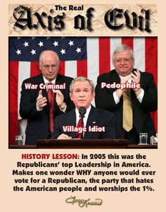 In all their glory the Republican Trifecta of Republican Values