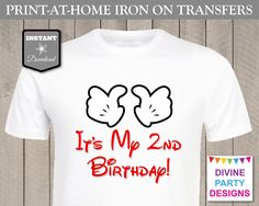 Make your own t-shirt with the It's My 2nd Birthday Printable Iron On Transfer. Perfect for a Mickey Mouse birthday party or Disney Trip. Use promo code PINTEREST10 to save 10% off purchase.