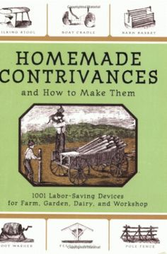 Homemade Contrivances