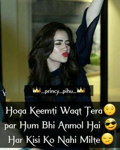😍😍 sirf mujh jaise naseeb walaon ko hi milte hai 😉😻 Kya vo milte so?😂😂😂😜 Tujh jaise kind hearted loveable so sweett . Happy Girl Quotes, First Love Quotes, Crazy Girl Quotes, Girly Quotes, Funny Quotes, Attitude Quotes For Girls, Girl Attitude, Attitude Status, Maya Quotes