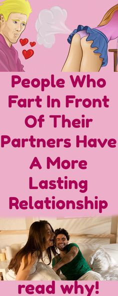 People Who #Fart In Front Of Their Partners Have A More Lasting #Relationship