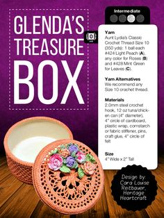 A beautiful gift box from Heritage Heartcraft is in April's Happily Hooked Magazine.  (it's designed to fit over a tuna or chicken can! grin emoticon How's that for crafty?!)  http://happilyhooked.com/dap/a/?a=202&p=http%3A%2F%2Fwww.happilyhooked.com%2Fthis-months-issue%2F