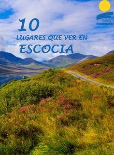 Descubre los mejores lugares que ver en Escocia.