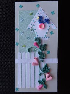 Quilled Birdhouse and Flower Birthday Card by Karen Miniaci. Quilling Supplies from 'Quilled Creations'