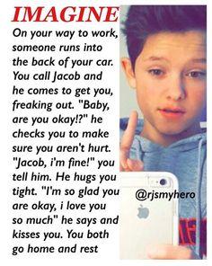 I love you Jacob you would make a great boyfriend