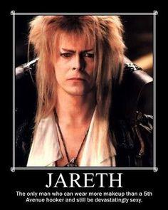 Mmmmmm...Jareth....