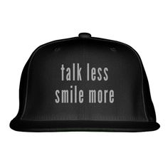 Talk Less Smile More Embroidered Snapback Hat