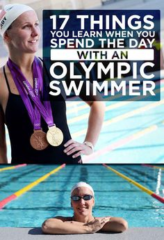 17 Things You Learn When You Spend The Day With An Olympic Swimmer-true for any level
