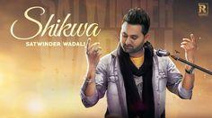 Ramaz Music Presents Latest Punjabi Songs Video Shikwa - Satwinder Wadali (Full Video Song) Songs 2017, Saddest Songs, Don't Forget, Jazz, Lyrics, Presents, Love You, Watch, Logo