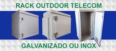 Curitiba Racks - Componentes e acessórios de informática: Rack Externo Outdoor Telecom Curitiba Racks