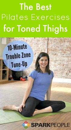 Tone up your #hips and #thighs in 10 minutes with this Pilates-inspired routine! | via @SparkPeople #workout #fitness #Pilates