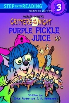 Purple Pickle Juice by Erica Farber.   A Mercer Mayer's Critters of the Night series book