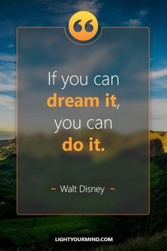 If you can dream it, you can do it. Good Quotes, Best Success Quotes, Change Quotes, Best Quotes, Successful Quotes, Happy Quotes, Disney Motivational Quotes, Motivational Quotes Wallpaper, Motivational Quotes For Students