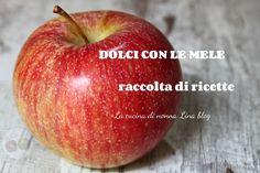 RACCOLTA RICETTE DOLCI CON LE MELE #raccolta #ricette #ricetteconlemele