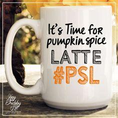 It's Time for Pumpkin Spice Latte #PSL