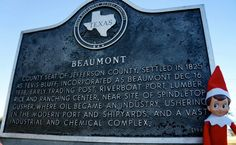 Day 16 - Beau stops for a photo by this landmark sign and learned that Beaumont ushered in the industrial era. #elfontheshelf #beaumont