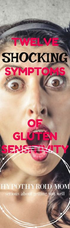 You have to check out this list of #gluten sensitivity symptoms. Each one is also a possible symptom of #hypothyroidism HypothyroidMom.com