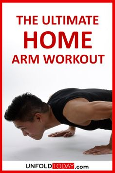 Ultimate Home Arm Workout for Men