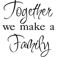 Together We Make A Family Love kitchen wal vinyl modern home decor sticker decal in Home, Furniture & DIY, Home Decor, Wall Decals & Stickers Party Mottos, Make A Family, Wall Art Quotes, Quote Art, Wall Sayings, Canvas Quotes, Vinyl Wall Art, Wall Decals, Quotes About Strength