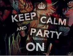 Keep On Partying!!!