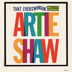 Artie Shaw album cover - love the bold colours and strong font