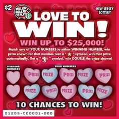"""LOVE TO WIN! - Top Prize: $25,000 - Here's How to Play: Reveal two (2) WINNING NUMBERS, ten (10) YOUR NUMBERS and ten (10) corresponding prize amounts. Match any of YOUR NUMBERS to either WINNING NUMBER, win PRIZE shown for that number. Get a """"STAR"""" symbol, win that PRIZE automatically. Get a """"CUPID"""" symbol, win DOUBLE the PRIZE shown! More Than $5.3 Million in Prizes. Approximately 4,200,000 LOVE TO WIN! tickets are initially planned in this game."""