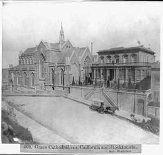 The Grace Cathedral on California and Stockton. It was founded in 1849 and has had several iterations. Construction on the present-day structure started in 1928 and was finished in 1964.  Photo: Library Of Congress/Courtesy