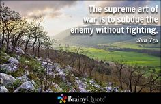 Enjoy the best Sun Tzu Quotes at BrainyQuote. Quotations by Sun Tzu, Chinese Philosopher, Born . Share with your friends.