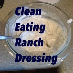 Clean Eating Ranch Dressing: That my kids will eat! | FitmissFitmiss
