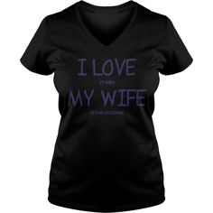 I Love It When My Wife Lets Me Go Fishing T-Shirt #gift #ideas #Popular #Everything #Videos #Shop #Animals #pets #Architecture #Art #Cars #motorcycles #Celebrities #DIY #crafts #Design #Education #Entertainment #Food #drink #Gardening #Geek #Hair #beauty #Health #fitness #History #Holidays #events #Home decor #Humor #Illustrations #posters #Kids #parenting #Men #Outdoors #Photography #Products #Quotes #Science #nature #Sports #Tattoos #Technology #Travel #Weddings #Women