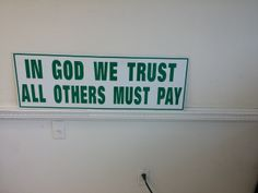 If God We Trust and others must pay www.rjimarketing.blogspot.com