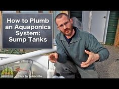 How to Plumb an Aquaponics System: Sump Tanks - YouTube