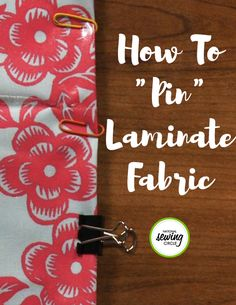 Laminated cotton and oil cloth are great to use on projects you want to be fairly water resistant or easy to clean, like lunch bags, beach bags, or rain coats. However, they can be tricky to stitch with if you don't want to use pins.