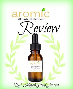 Aromic Skincare Review -- Citrusy Nighttime Face Oil (by WhippedGreenGirl.com) #Organic #AllNatural #Handmade #Skincare