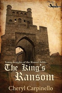 Young Knights of the Round Table: The King's Ransom (The Young Knights of the Round Table Book 1) by Cheryl Carpinello http://www.amazon.com/dp/B0086MEW76/ref=cm_sw_r_pi_dp_Dnibwb1A1G9JB