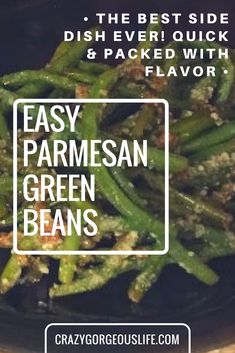 Quick, easy, and packed with flavor, these parmesan green beans are a side dish that won't disappoint! Try it with asparagus, too!