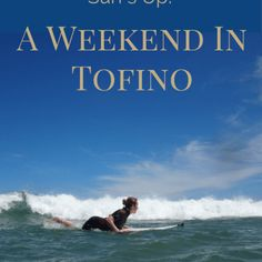 Surf's up! - A weekend in Tofino Canada. Buy Domain, Surfs Up, Best Investments, Vancouver Island, Beach Resorts, Canada, Surf, Surfs, Surfing