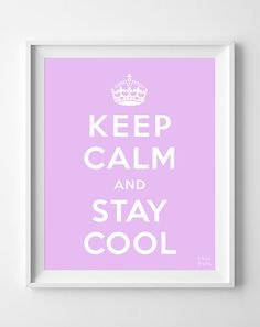 Keep Calm and Stay Cool Poster Print Inspirational by InkistPrints, $11.95